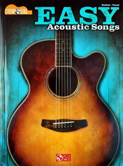 easy acoustic songs strum and sing guitar. Black Bedroom Furniture Sets. Home Design Ideas