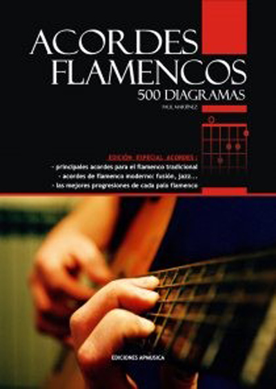 Paul Martinez, Acordes Flamencos 500 Diagramas (spanish edition)