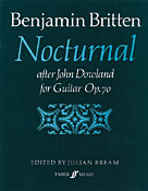 Benjamin Britten - Nocturnal After John Dowland, Op. 70 For Guitar