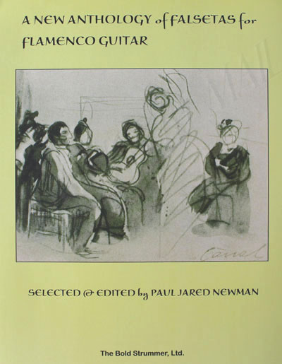 Paul Jared Newman, A New Anthology of Falsetas for Flamenco Guitar