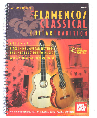 Serrano and Whitehead, The Flamenco/Classical Guitar Tradition Vol. 1