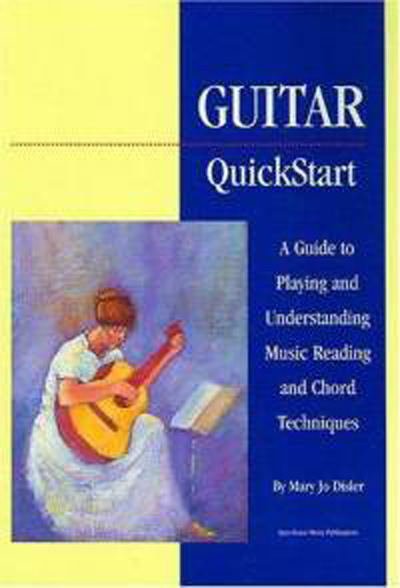 Guitar Quickstart by Mary Jo Disler