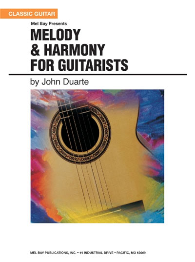 Melody & Harmony for Guitarists by J. Duarte