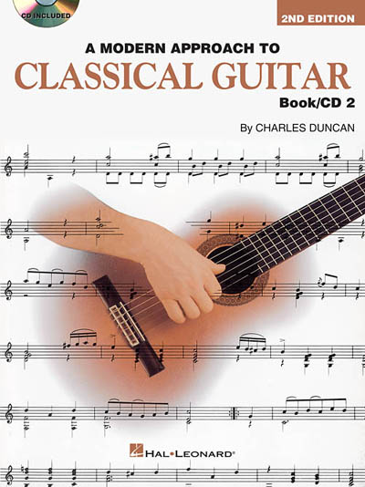 A Modern Approach to Classical Guitar 2nd Edition