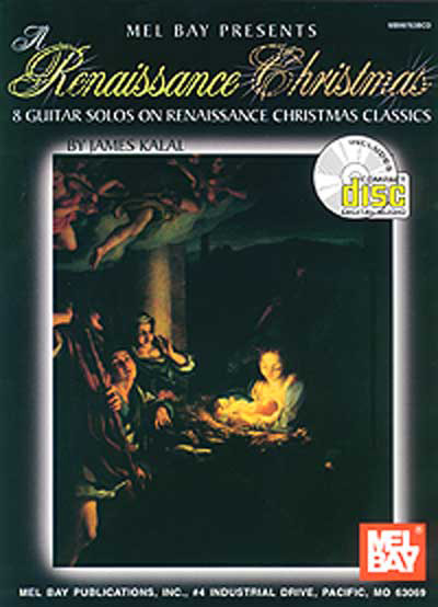 A Renaissance Christmas Book/CD Set by James Kalal