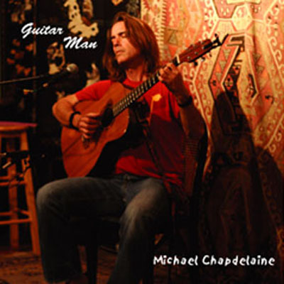 Michael Chapdelaine | Guitar Man CD