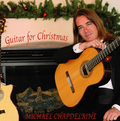 Michael Chapdelaine | Guitar for Christmas CD