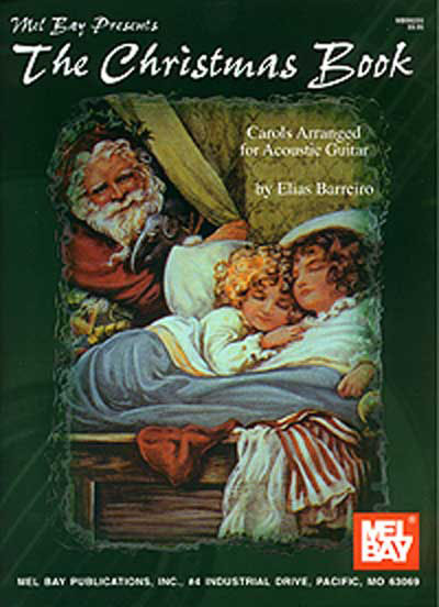 The Christmas Book Carols Arr. for Acoustic Guitar by Elias Barreiro