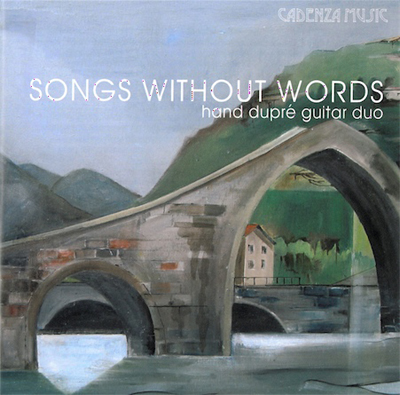 Songs Without Words | hand dupre guitar duo CD