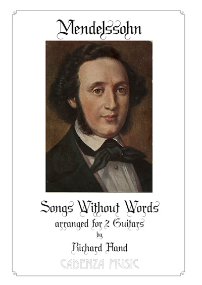 Mendelssohn, Songs Without Words arr. for two Guitars by Richard Hand