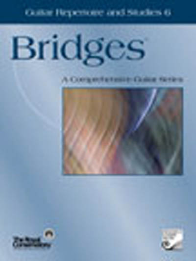 Bridges, Guitar Repertoire and Studies 6