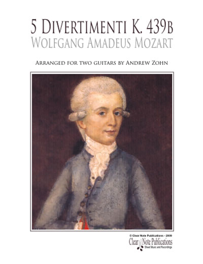 Andrew Zohn, 5 Divertimenti K. 439b by Mozart Arr, for two guitars