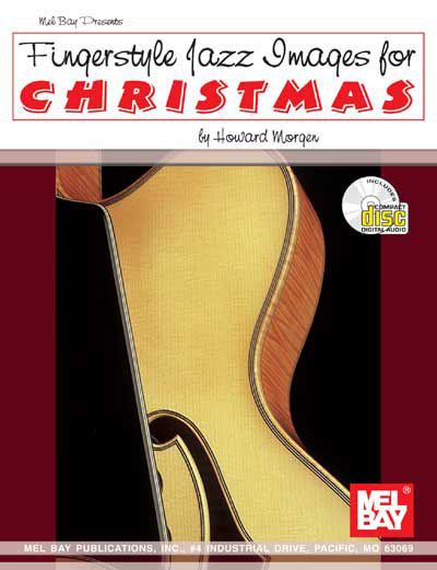 Fingerstyle Jazz Images for Christmas Book/CD Set by Howard Morgen
