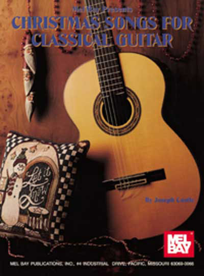 Christmas Songs for Classical Guitar by Joseph Castle