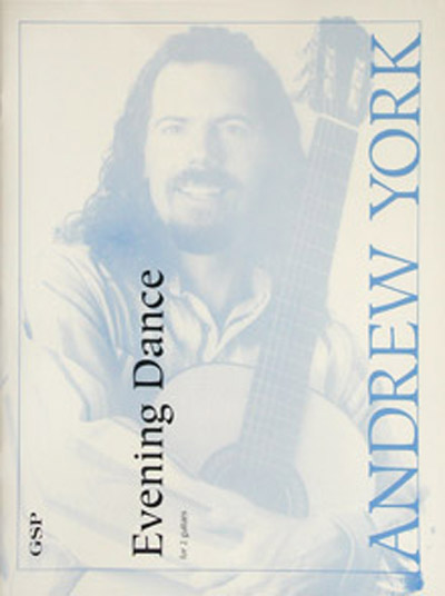 Andrew York, Evening Dance for 2 guitars