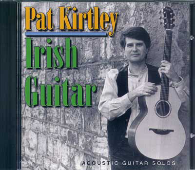 Pat Kirtley | Irish Guitar CD