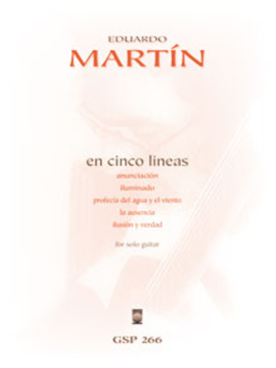 Eduardo Martin | En Cinco Lineas for solo guitar