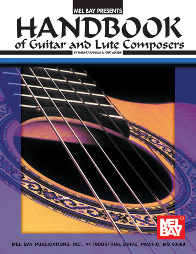 Handbook of Guitar and Lute Composers by H. Annala and H. Matlik