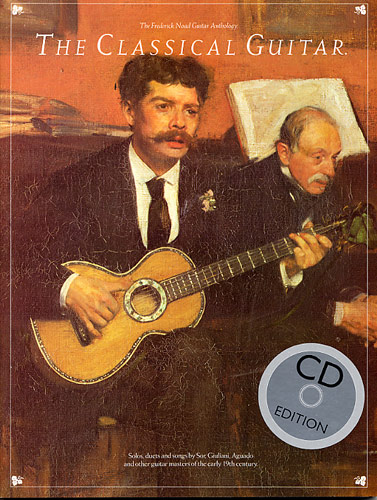 The Classical Guitar, the Frederick Noad Guitar Anthology