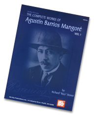 "Agustin Barrios Mangore ""Complete Works Volume 1"""