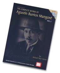 "Agustin Barrios Mangore ""Complete Works Volume 2"""