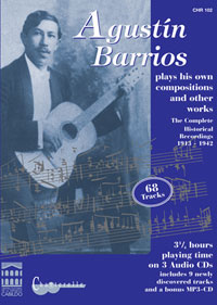 agustin barrios the complete guitar recordings 1913 1942 3 cd set