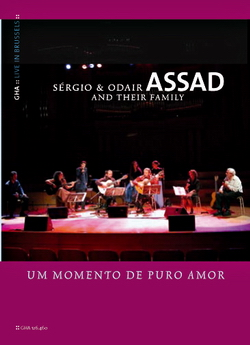 Sergio & Odair Assad and Their Family, A Moment of Pure Love DVD