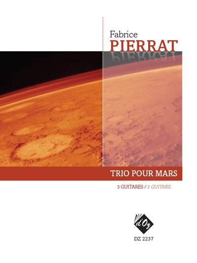 Pierrat   Trio Pour Marsfor 3 guitars