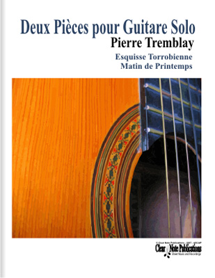 Deux Pieces pour Guitare Solo by Pierre Tremblay
