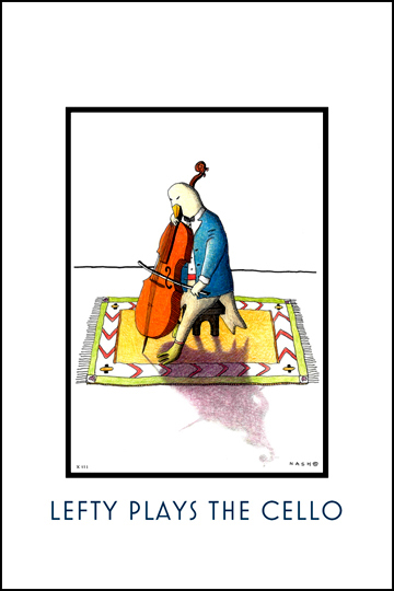 Lefty Plays the Cello Poster by illustrator Nancy Nash