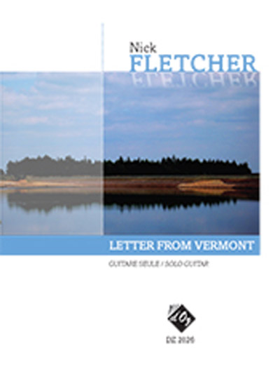 Fletcher | Letter from Vermont for solo guitar