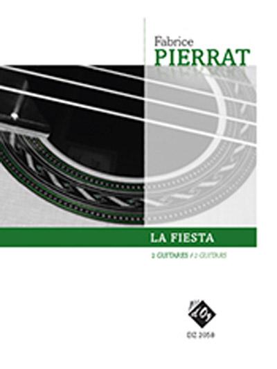 Fabrice Pierrat   La Fiesta for 2 guitars
