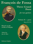 Francois de Fossa | Three Grand Duos for two guitars, Vol. 2 (parts)