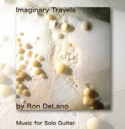 Ron DeLano | Imaginary Travels CD