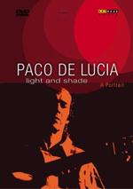 Paco De Lucia | Light and Shade DVD