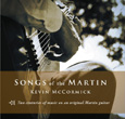 Kevin McCormick | Songs of the Martin CD