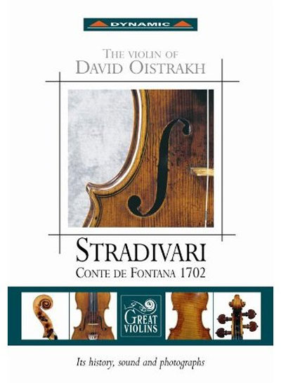 Stradivari - Conte de Fontana 1702 - The Violin of David Oistrakh