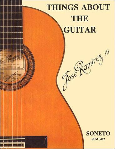 Things About the Guitar | Jose Ramirez III
