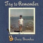 Craig Brandau CD - Try to Remember